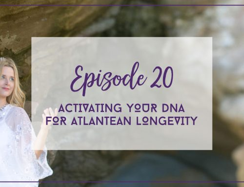 Episode 20  |  Activating Your DNA for Atlantean Longevity