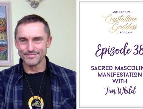 Episode 38 |  Sacred Masculine Manifestation with Tim Whild