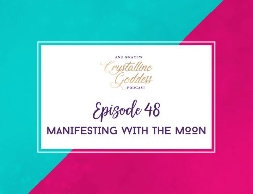 Episode 48 |  Manifesting with the Moon